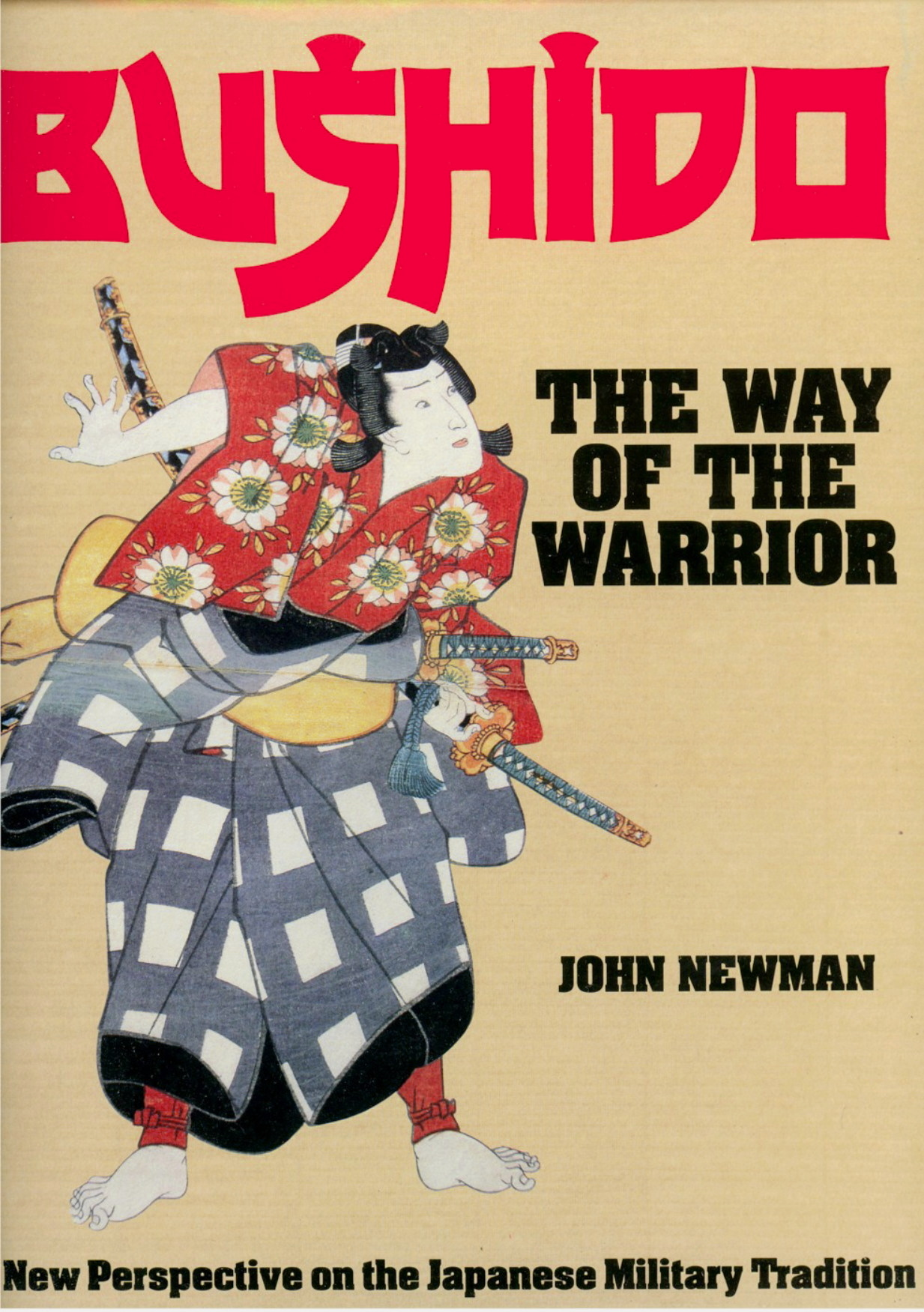 Bushido: The Way of the Warrior by John Newman